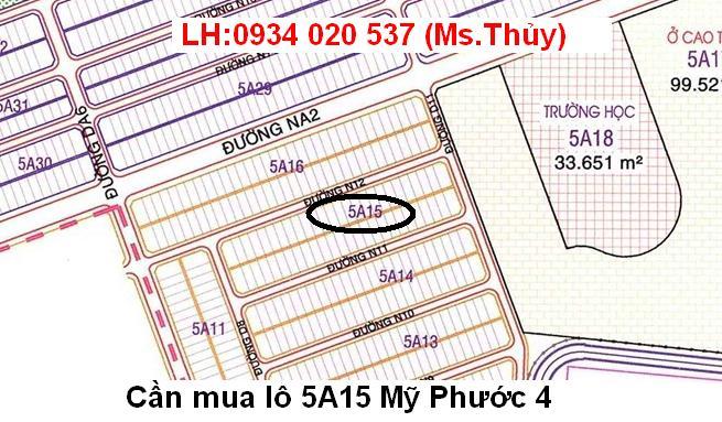 Cần mua lô 5A15 Mỹ Phước 4 giá cao, mua nhiều diện tích,cọc ngay
