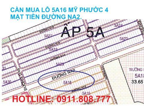Cần mua lô 5a16 Mỹ Phước 4 mặt tiền đường Na2.